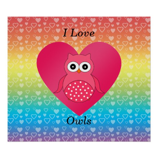 I love owls pink rainbow hearts posters