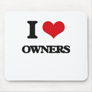 I Love Owners Mouse Pad