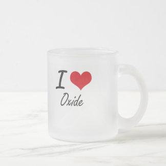 I Love Oxide 10 Oz Frosted Glass Coffee Mug