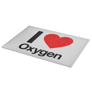 i love oxygen cutting board