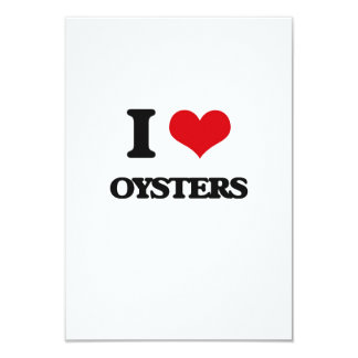 I Love Oysters 3.5x5 Paper Invitation Card
