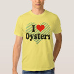 I Love Oysters Tee Shirts