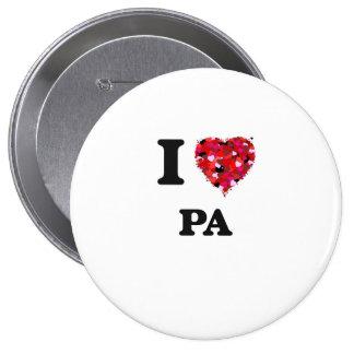 I Love Pa 4 Inch Round Button