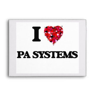 I Love Pa Systems Envelope