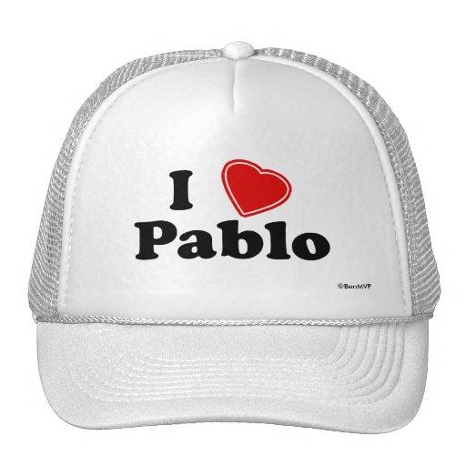 I Love Pablo Trucker Hat