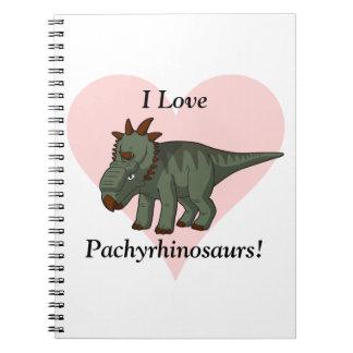 I Love Pachyrhinosaurs! Notebook