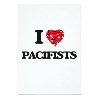I Love Pacifists 3.5x5 Paper Invitation Card