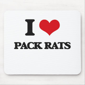 I Love Pack Rats Mouse Pads