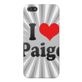 I love Paige iPhone 5 Case