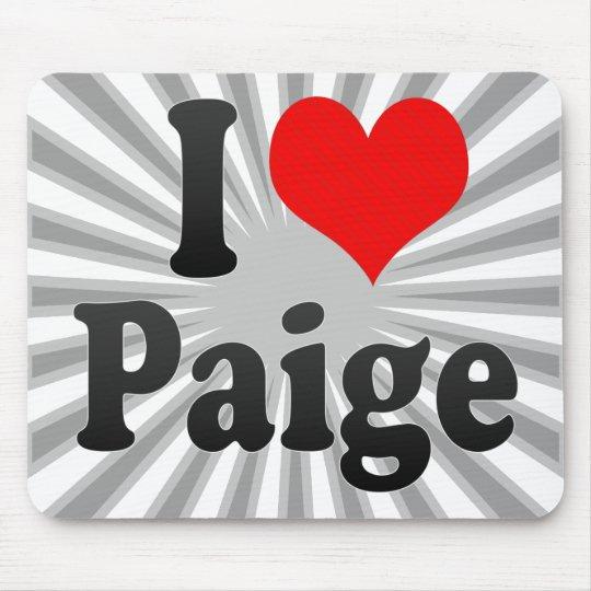 I love Paige Mouse Pad