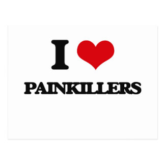 I Love Painkillers Post Cards