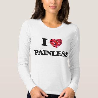 I Love Painless Tees