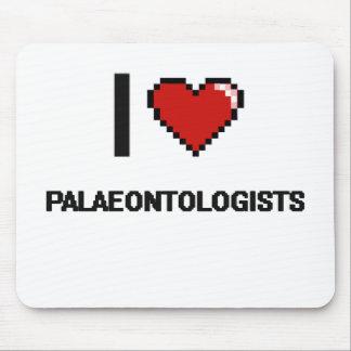 I love Palaeontologists Mouse Pad