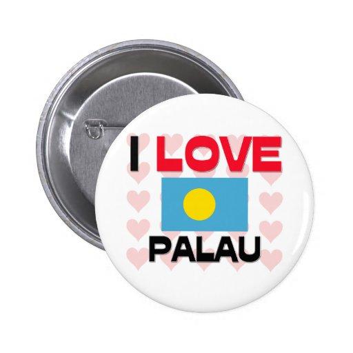 I Love Palau Pinback Buttons