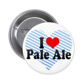 I Love Pale Ale Button