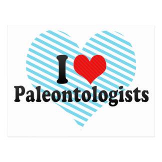 I Love Paleontologists Post Cards