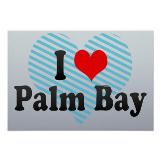 I Love Palm Bay, United States Posters