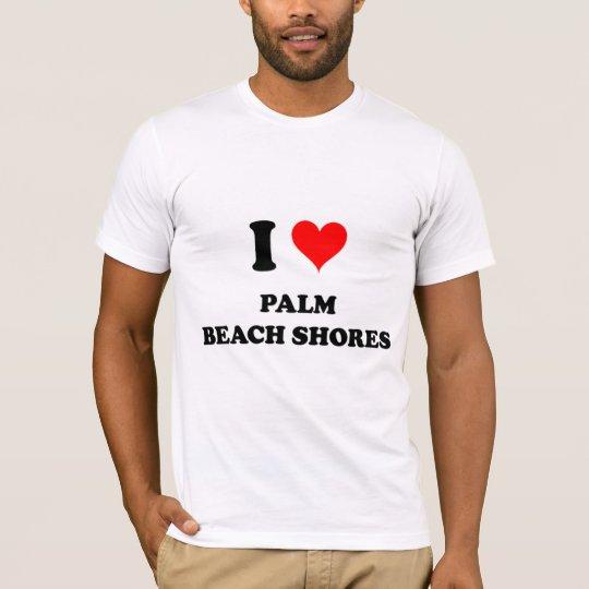 I Love Palm Beach Shores Florida T-Shirt