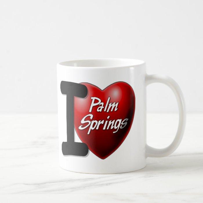 I Love Palm Springs Coffee Mug