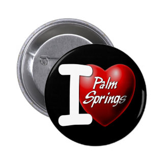 I Love Palm Springs Pinback Button