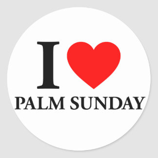 I Love Palm Sunday Round Sticker