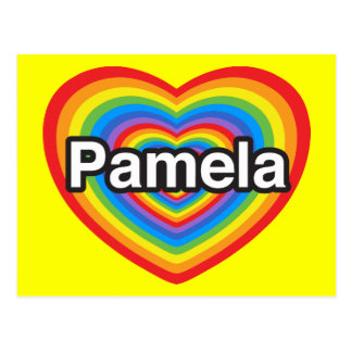 I love Pamela. I love you Pamela. Heart Postcard