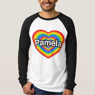 I love Pamela. I love you Pamela. Heart T-shirt