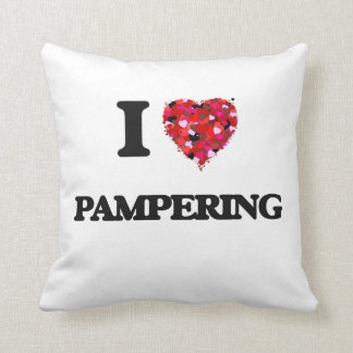 I Love Pampering Throw Pillow