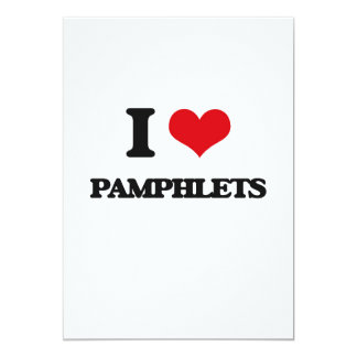 I Love Pamphlets 5x7 Paper Invitation Card