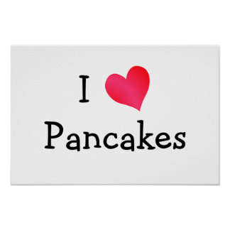 I Love Pancakes Poster