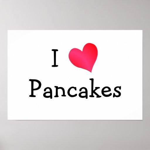 I Love Pancakes Poster