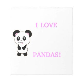 I LOVE PANDAS! SCRATCH PADS