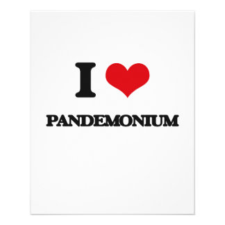 I Love Pandemonium Custom Flyer