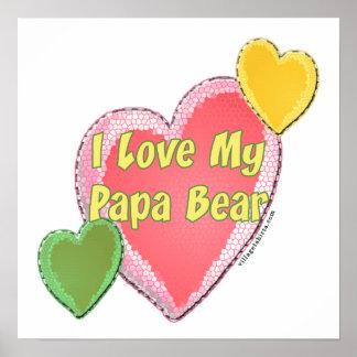 I Love Papa Bear Poster