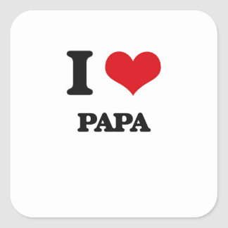 I Love Papa Square Stickers