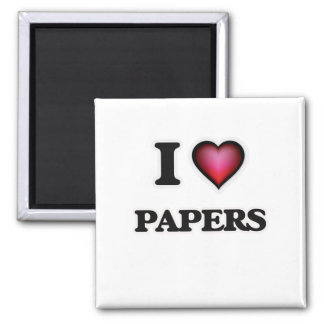 I Love Papers Magnet