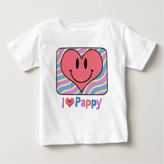I Love Pappy Baby T-Shirt
