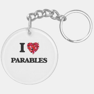 I Love Parables Double-Sided Round Acrylic Keychain