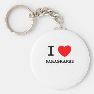 I Love Paragraphs Basic Round Button Keychain