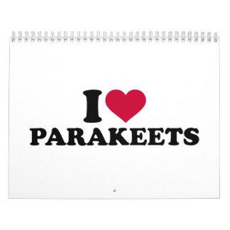 I love parakeets calendar