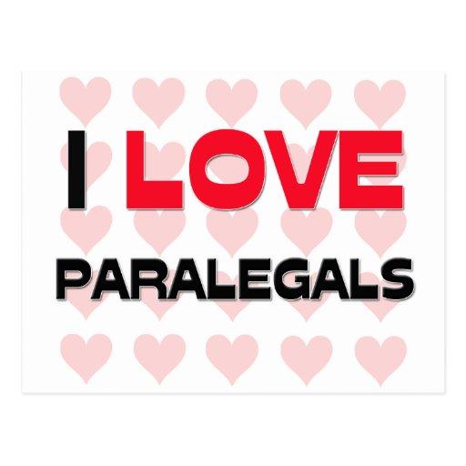 I LOVE PARALEGALS POSTCARD