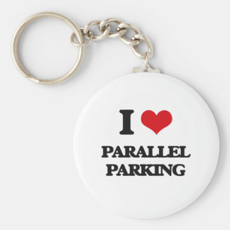 I Love Parallel Parking Keychain