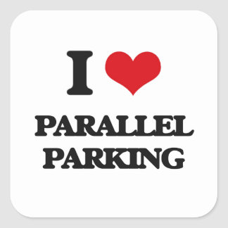 I Love Parallel Parking Square Sticker
