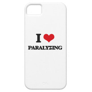 I Love Paralyzing iPhone 5 Cases