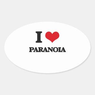 I Love Paranoia Oval Sticker