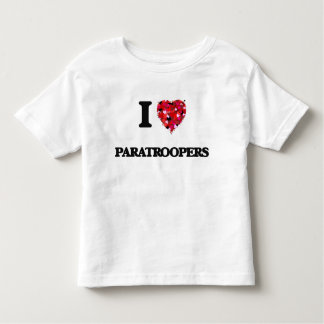 I Love Paratroopers T-shirt