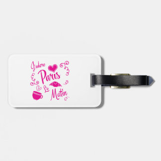 I Love Paris in the Morning Coffee Croissant Luggage Tag
