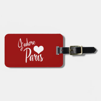 I Love Paris - J'adore Paris! Travel Bag Tags