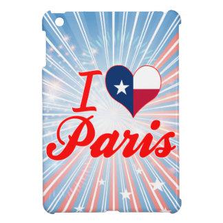 I Love Paris, Texas Cover For The iPad Mini