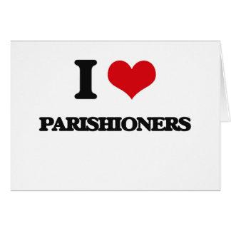 I Love Parishioners Card
